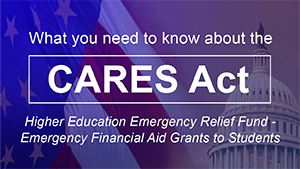 CARES ACT - Emergency Financial Aid Grants